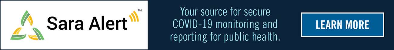 Sara Alert: Your source for secure COVID-19 monitoring for public health.